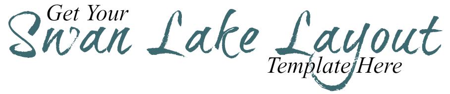 Swan Lake LO Template